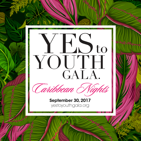 YES to YOUTH Gala // 2017 Theme